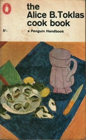 Alice B. TOKLAS : Quand la recette de cuisine se fait littérature ...